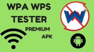 download wpa wps tester premium apk free