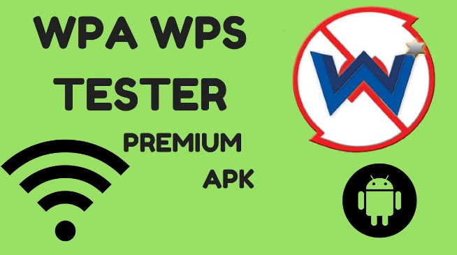 WPS WPA Tester Premium Apk Free Download [Android Latest]
